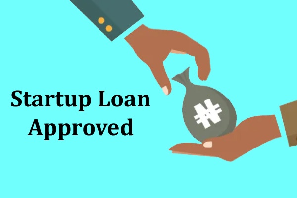 Startup Loan Approved
