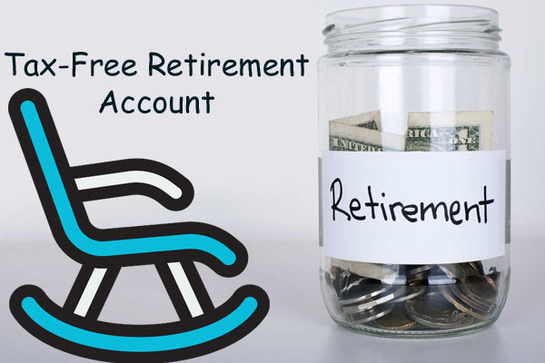 Tax-Free Retirement Account