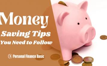 Money Saving Tips You Need to Follow